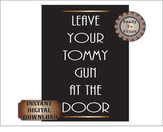 Tommy Gun Sign Roaring 20s Speakeasy Gangster by TheGlockyCoggler