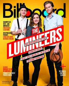 "billboard: "" The Lumineers: The Billboard Cover Story How an alt-folk trio on a small Nashville indie label sold half a million albums, scored two Grammy nods and became the breakout act of. Sound Of Music, Kinds Of Music, Pop Music, Top Billboard, Poppy Images, My Magazine, Magazine Covers, Grammy Nominations, Billboard Magazine"