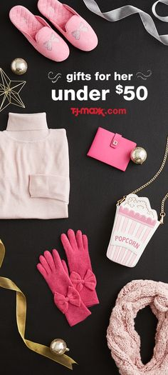 Shop these easy gift ideas at tjmaxx.com. Give her great style she'll love all season, all for less than $50.