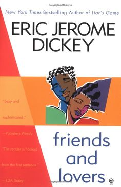 Friends and Lovers: Eric Jerome Dickey: 9780525941279: Amazon.com: Books
