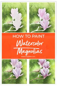 Painting Magnolia Flowers in Watercolor Watercolor Projects, Watercolour Tutorials, Watercolor Techniques, Watercolor Cards, Watercolor Landscape, Watercolour Painting, Watercolor Flowers, Watercolours, Step By Step Watercolor