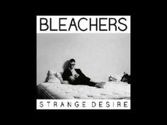 Bleachers - Wake Me (Strange Desire 2014) - YouTube