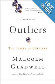 """""""The Outliers"""" – by Malcolm Gladwell"""