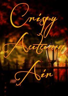 Crispy Autumn Air
