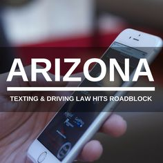 Legislator fights for Arizona texting law, but hits roadblocks.  Keep Reading: - http://www.zacharlawblog.com/2015/02/legislator-fights-for-arizona-texting-law-but-hits-roadblocks.html