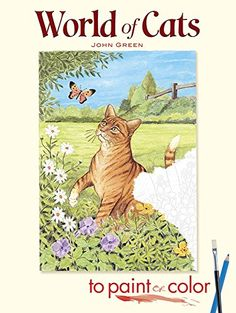 World Of Cats To Paint Or Color Dover Art Coloring Book By John Green