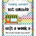 Reading+Wonders Resources+1st+Grade Unit+2+Week+5 Unit+outline Teacher+informational+letter Workstation/Literacy+center+plans Essential+question+po...