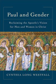 """""""Paul and Gender"""" by Cynthia Westfall"""
