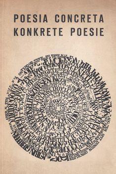 "garadinervi: ""Poesia Concreta / Konkrete Poesie, Goethe-Institut, München, 1974. Cover: Ferdinand Kriwet """