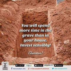 Wise Words (Quotation & Inspirations) You will spend more time in the grave than in your house. Hindi Quotes, Words Quotes, Wise Words, Quotations, Life Quotes, Arabic Quotes, Sayings, Islamic Posters, Islamic Quotes