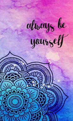 "Mandala - ""always be yourself. Iphone Wallpaper Mandala, Bling Wallpaper, Flowery Wallpaper, Cute Backgrounds, Cute Wallpapers, Wallpaper Backgrounds, Mandala Drawing, Illusion Art, Ink Pen Drawings"