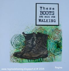 Regina Crea: Boots are made for Walking