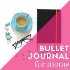 Bullet Journal for Moms Series - Evie Granville