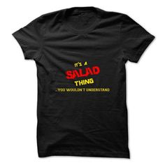Its a SALAD thing, you wouldnt understand - #tshirt packaging #hoodie ideas. TAKE IT => https://www.sunfrog.com/Names/Its-a-SALAD-thing-you-wouldnt-understand.html?68278