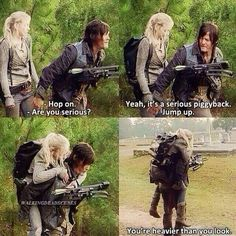 "The Walking Dead. Daryl and Beth - ""a serious piggyback."" TWD quote. This part was funny!"