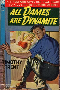vintage mystery novel book covers | Novel Library 29 - Timothy Trent - All Dames are Dynamite | Flickr ...