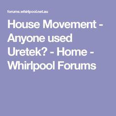 House Movement - Anyone used Uretek? -  Home -  Whirlpool Forums