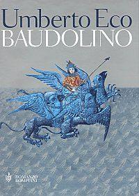 """Baudolino"" by Umberto Eco"