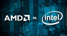 #AMD vs. #Intel #Processor Differences