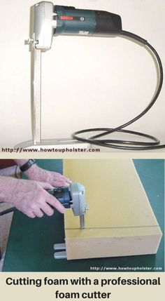 A Foam Cutter Makes Clean Accurate Cut Pictures Of Using An Electric Kitchen Knife And Upholstery
