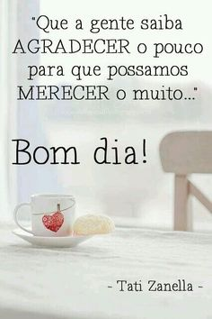 🐣 best memes about tati tati memes Portuguese Quotes, Zen, Happy Week End, Good Morning Good Night, More Than Words, Morning Quotes, Decir No, Inspirational Quotes, Thoughts