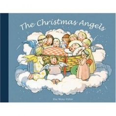 The Christmas Angels by Else Wenz-Viëtor