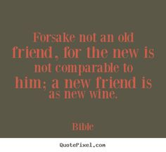 Old friendship wishes quotes with great images for your school old friends college old friends university old friends relatives old friends wishes quotes with pictures. Old Friendship Quotes, Friendship Wishes, Old Friendships, Wish Quotes, New Friends, Picture Quotes, Wine Sayings, Bible, Inspirational Quotes