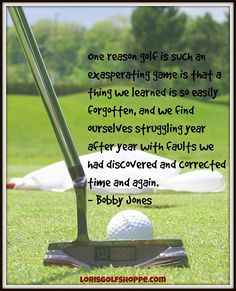 Thoughts of the one and only, Bobby Jones ! #golf #lorisgolfshoppe