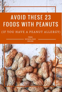 If your son or daughter (or you) have a peanut food allergy, avoiding foods with peanuts can be hard.  This article (AND DOWNLOAD) will make it easier.  http://myallergyfriend.com/foods-with-peanuts/?utm_medium=MAF&dt=0&utm_campaign=coschedule&utm_source=pinterest&utm_content=Avoid%20these%2023%20foods%20with%20peanuts%20%28if%20you%20have%20peanut%20allergy%29