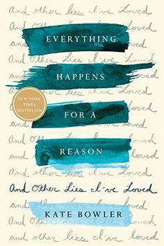 Tudo acontece por alguma razão: e outras mentiras que amei - Um dos 5 livros que Bill Gates recomendou