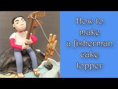 How to make a fisherman cake topper / Jak zrobić figurkę wędkarza na tort - YouTube
