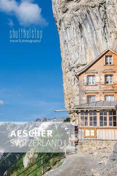 Aescher, Switzerland | shutthefstop Switzerland, Travel Photography, Explore, Adventure, Mansions, Mountains, House Styles, Beautiful, Manor Houses