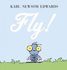 JJ NATURE EDW. A young fly imitates his garden insect friends to try to figure out what he's best at.