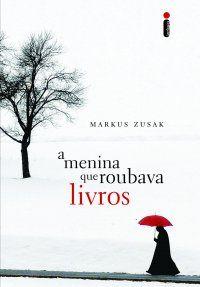 A menina que roubava livros ebook by Markus Zusak - Rakuten Kobo Markus Zusak, Cool Books, I Love Books, Books To Read, My Books, Reading Books, La Girl, The Book Thief, Book Writer