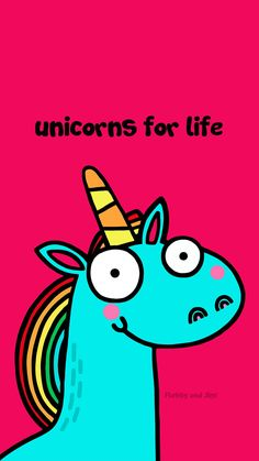 """Unicorns for Life"" by Flossy and Jim 