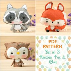 "PDF Pattern, Set of 3 ""Woodland Series: Fox, Owl, Raccoon"".  Felt Woodland Animal Pattern, Felt plush."