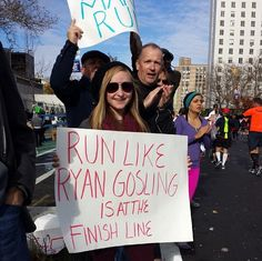 If Gosling doesn't motivate you, nothing will. | The 35 Best Signs From The NYC Marathon