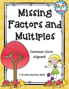 Fall Themed Missing Factors and Multiples Page FREE!! This fall themed page covers missing factors and multiples. It aligns perfectly with the new common core.