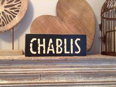 Handmade Wooden Sign  CHABLIS  Rustic Vintage by LoveLettersMe