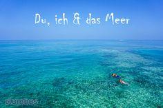 Du, ich & das Meer. 🐡🐟🐠💦