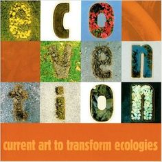 Ecovention : current art to transform ecologies / by Sue Spaid  Ecoartspace | c2002.     Contenido: Activism to publicize ecological issues / monitoring ecological problems -- Valuing a new / living with brownfields -- Biodiversity / accommodating species / studying species depletion -- Urban infrastructure / Environmetal justice -- Reclamation and restoration aesthetics -- A short history of ecoventions -- Artists' philosophical statements -- Glossary of eco-terms -- Critical diversity