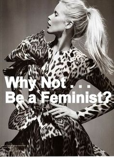 Why Not . . . Be a Feminist?