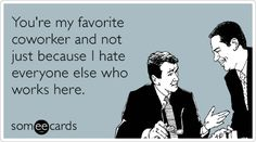 The best Workplace Memes and Ecards. See our huge collection of Workplace Memes and Quotes, and share them with your friends and family. Funny Quotes, Funny Memes, Hilarious, Workplace Memes, Laughed Until We Cried, I Hate Everyone, Work Humor, Work Sarcasm, Work Memes