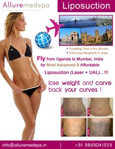 Liposuction is daycare, keyhole and stitch less procedure to reshape and sculpt your body which can be remove unwanted fat from abdomen, hips, arms and thighs by Celebrity liposuction surgeon Dr. Milan Doshi. Fly to India for liposuction surgery (also known as lipo, liposelection and lipoplasty) at affordable price/cost compare to Kampala, Lugazi,UGANDA at Alluremedspa, Mumbai, India.   For more info- http://www.Alluremedspa-Uganda.com/cosmetic-surgery/body-surgery/liposuction.html