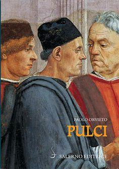 Libreria Medievale: Pulci. Luigi e una famiglia di poeti