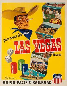 Vintage Las Vegas travel poster with Vegas Vic, Union Pacific Railroad