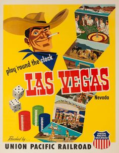 Vintage Las Vegas travel poster with Vegas Vic, Union Pacific Railroad