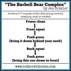 The Barbell Bear Complex by Jen Sinkler - www.betterwithcake.com