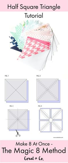 The Magic 8 Method Tutorial - Make 8 Half Square Triangles at Once | Coral + Co. #quilt #quilting #quiltblocks #quilttutorial