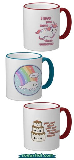 Super cute mugs: I love you more than unicorns, Seal of approval, and You are what you eat.